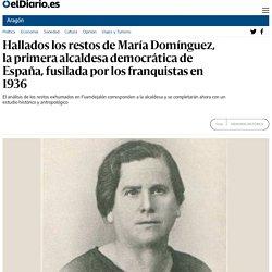Hallados los restos de María Domínguez, la primera alcaldesa democrática de España, fusilada por los franquistas en 1936