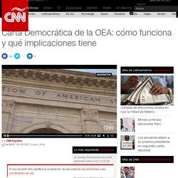 Carta Democrática de la OEA: cómo funciona y qué implicaciones tiene