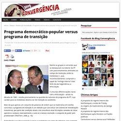 Programa democrático-popular versus programa de transição