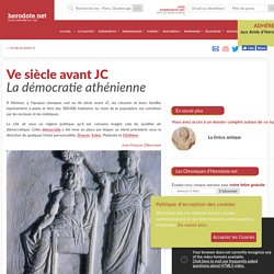 Ve siècle avant JC - La démocratie athénienne - Herodote.net