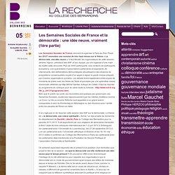 Les Semaines Sociales de France et la démocratie : une idée neuve, vraiment (1ère partie)