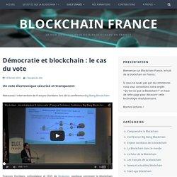 Démocratie et blockchain : le cas du vote – Blockchain France