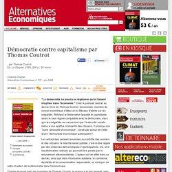 Démocratie contre capitalisme par Thomas Coutrot