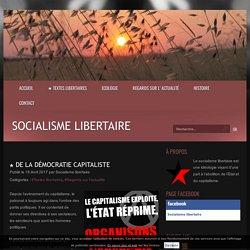 ★ De la démocratie capitaliste - Socialisme libertaire