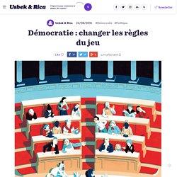 Démocratie : changer les règles du jeu