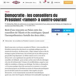 (20+) Démocratie : les conseillers du Président «rament» àcontre-courant