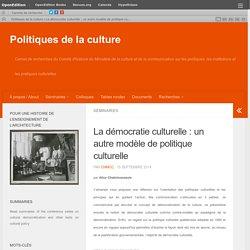 La démocratie culturelle : un autre modèle de politique culturelle