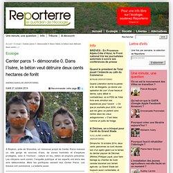 Center parcs 1- démocratie 0. Dans l'Isère, le béton veut détruire deux cents hectares de forêt