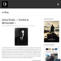Julius Evola : «Contre la démocratie