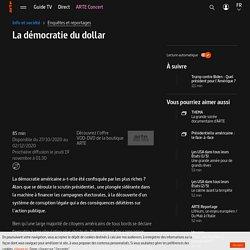 La démocratie du dollar - Regarder le documentaire complet (disponible du 27 oct au 2 déc. 2020)