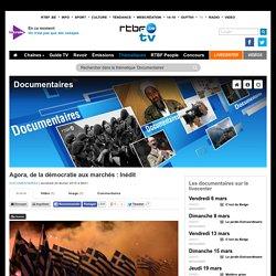 Agora, de la démocratie aux marchés : Inédit - RTBF Documentaires