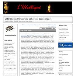 UDF versus MoDem : L'Hérétique (Démocratie et hérésie économique