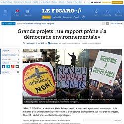 Grands projets : un rapport prône «la démocratie environnementale»