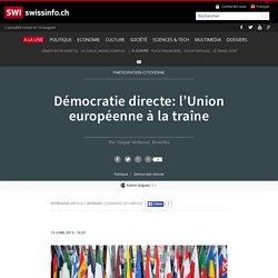 Démocratie directe: l'Union européenne à la traîne