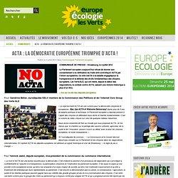 ACTA : La démocratie européenne triomphe d'ACTA !