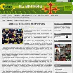 La démocratie européenne triomphe d'ACTA!