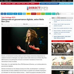 Tedx Carthage 2015: Démocratie et gouvernance digitales, selon Neila Ben Zina