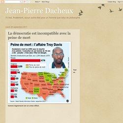 Jean-Pierre Dacheux: La démocratie est incompatible avec la peine de mort