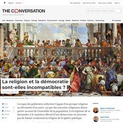 La religion et ladémocratie sont-elles incompatibles?