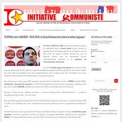 TSIPRAS vote JUNCKER : 1914-2014, la Social-Démocratie dans la même logique !