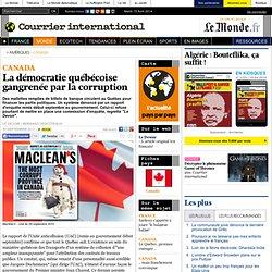 La démocratie québécoise gangrenée par la corruption