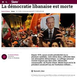 La démocratie libanaise est morte
