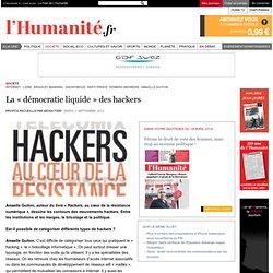 La « démocratie liquide » des hackers
