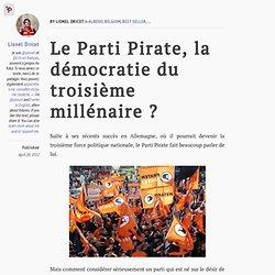 Le Parti Pirate, la démocratie du troisième millénaire?