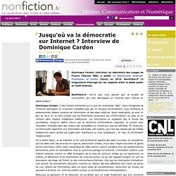 Jusqu'où va la démocratie sur Internet ? Interview de Dominique Cardon
