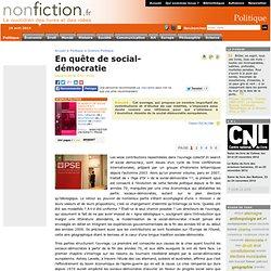 En quête de social-démocratie - Nonfiction.fr le portail des liv