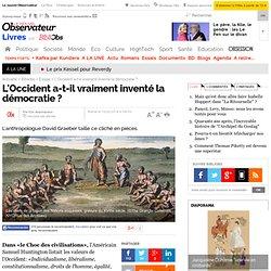 L'Occident a-t-il vraiment inventé la démocratie ? - 13 février 2014