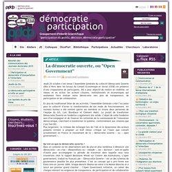 """La démocratie ouverte, ou """"Open Government"""""""