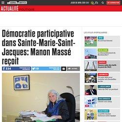 Démocratie participative dans Sainte-Marie-Saint-Jacques: Manon Massé reçoit