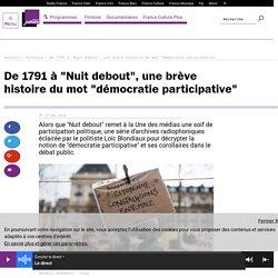 """De 1791 à """"Nuit debout"""", une brève histoire du mot """"démocratie participative"""""""