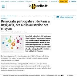 Démocratie participative : de Paris à Reykjavik, des outils au service des citoyens