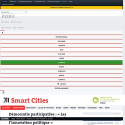 Démocratie participative: «Les villes sont devenues les lieux de l'innovation politique»