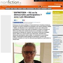 ENTRETIEN – Où va la démocratie participative ? avec Loïc Blondiaux