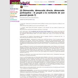 (2) Démocratie, démocratie directe, démocratie participative : le peuple à la recherche de son pouvoir (perdu ?) - MontBouge