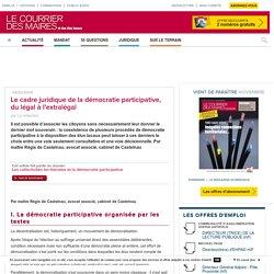 Le cadre juridique de la démocratie participative, du légal à l'extralégal