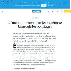 Démocratie : comment le numérique bouscule les politiques - Le Parisien