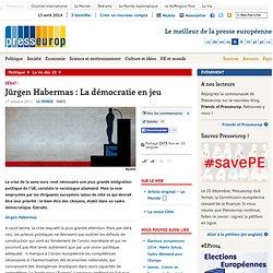 Jürgen Habermas : La démocratie en jeu