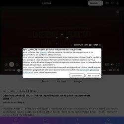 Démocratie et réseaux sociaux : quel impact de la prise de parole en ligne ?