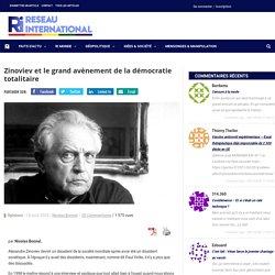 Zinoviev et le grand avènement de la démocratie totalitaire