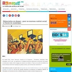 Démocraties en danger : pour un nouveau contrat social à l'heure du numérique