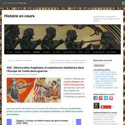 3H2 : Démocraties fragilisées et expériences totalitaires dans l'Europe de l'entre-deux-guerres.