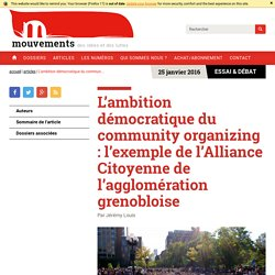 L'ambition démocratique du community organizing : l'exemple de l'Alliance Citoyenne de l'agglomération grenobloise