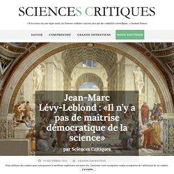 Jean-Marc Lévy-Leblond : «Il n'y a pas de maîtrise démocratique de la science»
