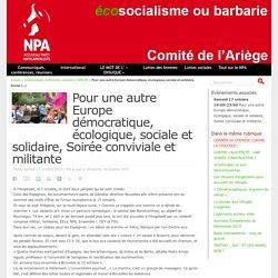 Pour une autre Europe démocratique, écologique, sociale et solidaire, Soirée conviviale et militante