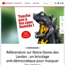 Référendum sur Notre-Dame-des Landes : un bricolage anti-démocratique pour masquer les enjeux