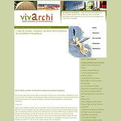 Gaz de schiste, nucléaire, les dénis démocratiques de la politique énergétique - Vivarchi / Yannick Champain / Atelier d'Architecture Environnementale / La Ferté-Milon / T (0033)-3 23 72 37 31